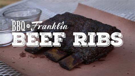 bbq  franklin beef ribs youtube