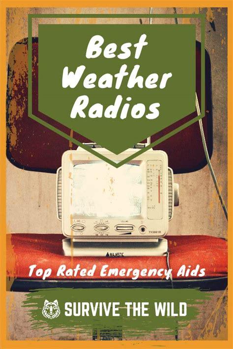 weather radios emergency rated radio aids
