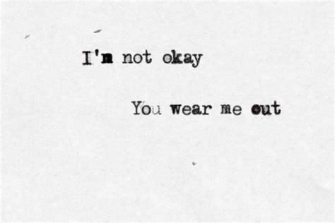 Im Not Okay Quotes Tumblr