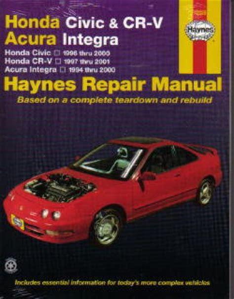 free auto repair manuals 1988 acura integra transmission control haynes honda civic cr v acura integra 1994 2001 auto repair manual