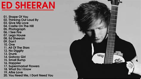 Ed Sheeran Greatest Hits -the Best Songs Of Ed Sheeran