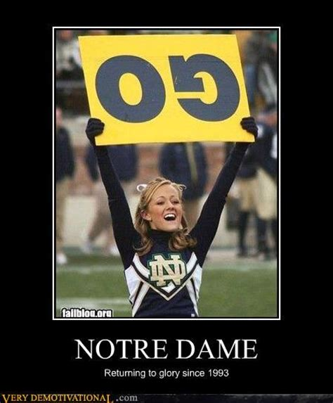 Notre Dame Meme - notre dame upsidedown cheerleader sign very demotivational demotivational posters very