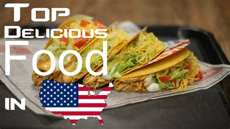 usa cuisine top 10 delicious food in usa
