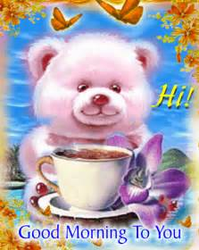 hi morning to you pictures photos and images for and