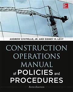 9780071826945  Construction Operations Manual Of Policies