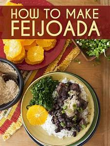 Feijoada Is Basically The Best Food On The Planet