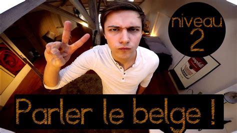 parler le belge niveau  ufeb