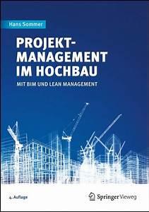 Bestandsschutz Baurecht Sanierung : projektmanagement im hochbau sommer b cher din ~ Lizthompson.info Haus und Dekorationen