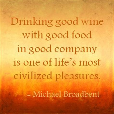 Good Food Great Company Quotes