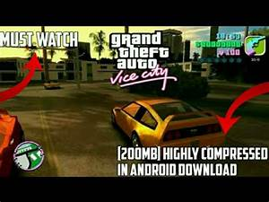 [200mb] How to download GTA vice city highly compressed in ...