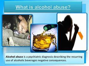 can a psychiatric diagnosis damage you in a 10 alcohol abuse