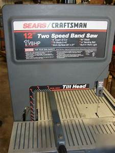 Craftsman 12 U0026quot  2 Speed Band Saw Bandsaw Machine