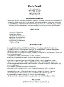 Machinist Resume Summary by Professional Machine Operator Resume Templates To Showcase Your Talent Myperfectresume