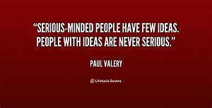 Serious People ... Serious Topic Quotes