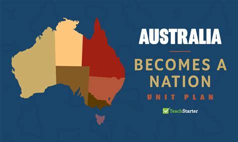australia   nation unit plan unit plan teach starter