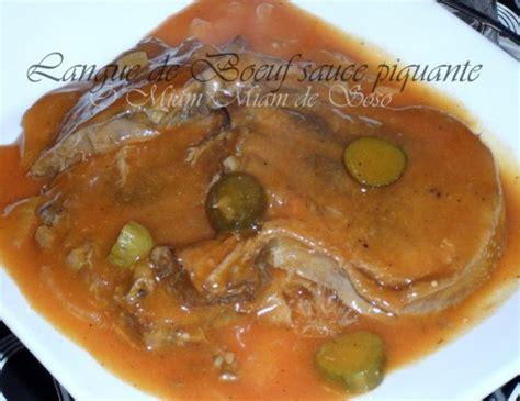 cuisiner langue de boeuf sauce piquante langue de boeuf sauce piquante facile ô miam miam de soso
