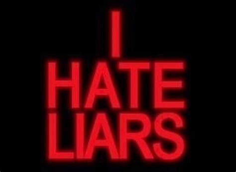 I Hate Liars #quotes, Yangutu.net