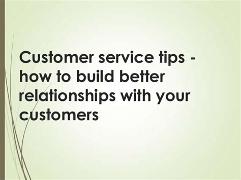 customer service tips how to build better relationships