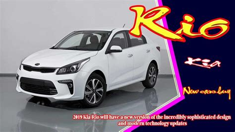All 2019 Kia Rio Release Date  Car Models 2018 2019