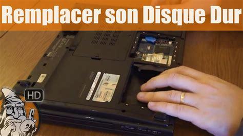 samsung ordinateur de bureau comment remplacer disque dur pc portable