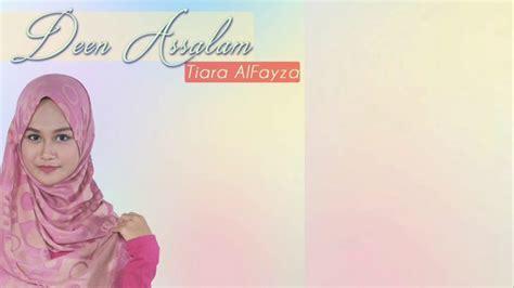 Deen As Salam (cover)  Tiara Al Faiza Youtube