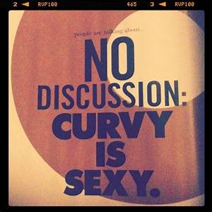quote, curvy, sexy, woman, healthy   Quotes   Pinterest ...