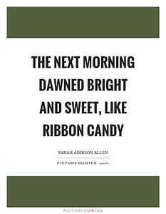 Candy Quotes   ... Ribbon Quotes