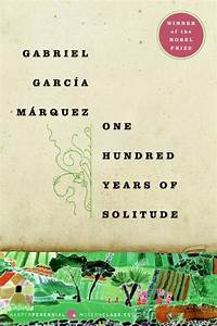 One Hundred Years of Solitude | My Book Eden | Pinterest
