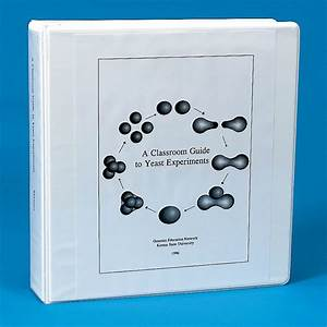 Classroom Guide To Yeast Experiments  Manual
