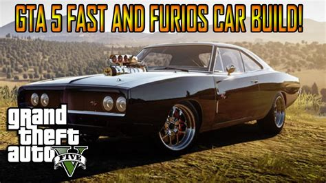 Dom Fast And Furious Car by Gta 5 Quot Fast And Furious Car Build How To Make Dom