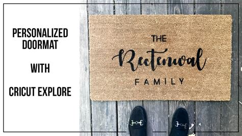 Personalized Doormats by Personalized Doormat With Cricut Explore