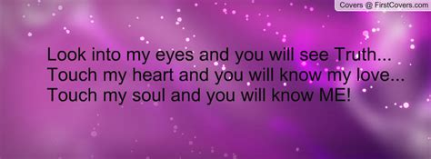When You Look Into My Eyes Quotes
