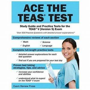Ace The Teas Test Study Guide And Practice Tests For The