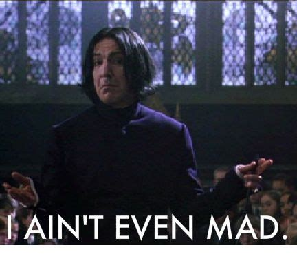 Snape Meme Generator - snape s transformed from the most quotable to most meme able guy in harry potter check out the