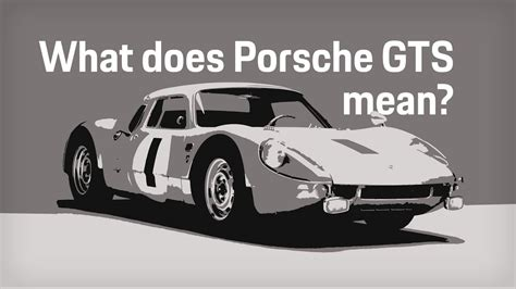What Does Porsche Gts Mean?