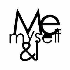 Deco inscription - Me Myself and I