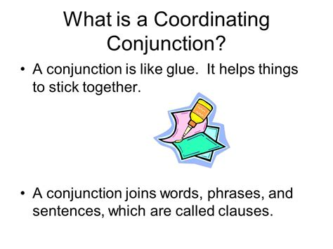 What Is A Coordinating Conjunction?  Ppt Video Online
