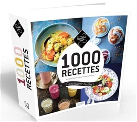 hachette cuisine fait maison 1000recettes