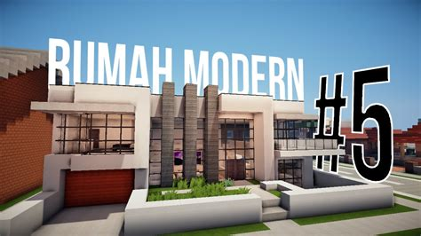 Rumah Modern #5  Review  Minecraft Indonesia Youtube