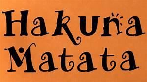 hakuna matata wall decal trading phrases With hakuna matata lettering