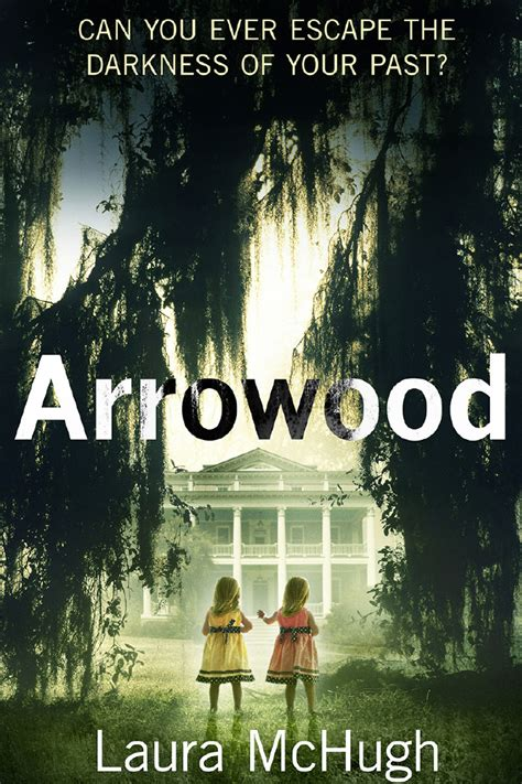 Arrowood A Novel by 10 Things I D Like My Readers To About Me By Author