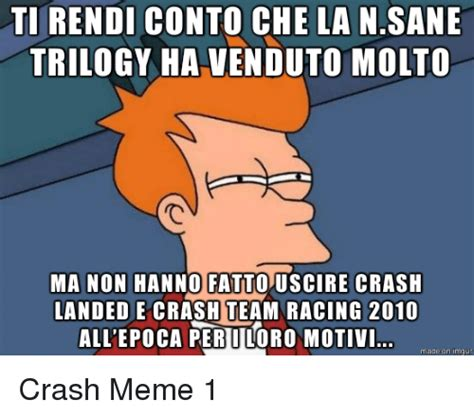 Crash Meme - 25 best memes about crash meme crash memes