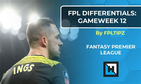FPL Differential Transfers Gameweek 12 | Fantasy Premier ...