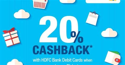 Check spelling or type a new query. 20% Cashback with HDFC Bank Debit Cards when you Shop on Flipkart via SmartBuy 1st - 3rd Aug 2018