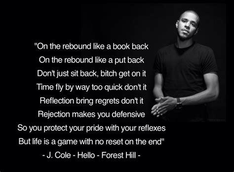 J cole quotes about music, rap. J Cole hello lyrics quote forest hill | Happy times quotes, J cole lyrics, Best quotes