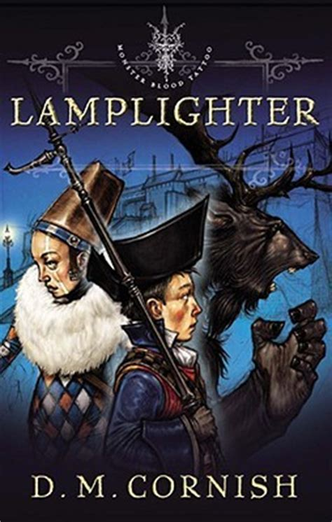 lamplighter monster blood tattoo   dm cornish reviews discussion bookclubs lists