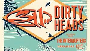 311  U0026 Dirty Heads With The Interrupters  Dreamers  U0026 Bikini Trill  U2013 Jade Presents