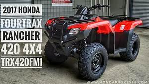 2017 Honda Rancher 420 4x4 Atv  Trx420fm1h  Walk