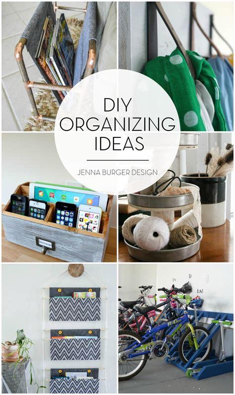 Diy Organizing Ideas  Jenna Burger