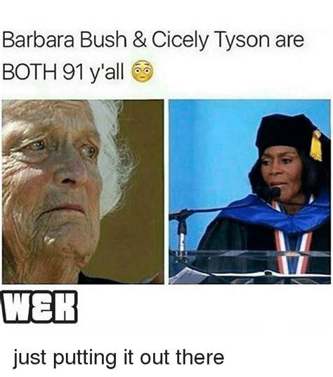 Barbara Meme - 25 best memes about barbara bush barbara bush memes